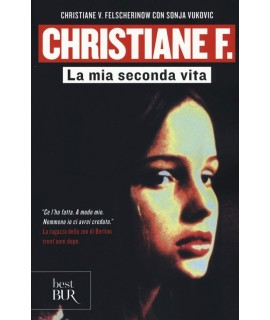 christiane f la mia seconda vita  Christiane F. La mia seconda vita