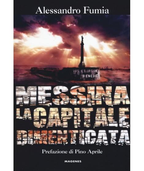 Messina la capitale dimenticata