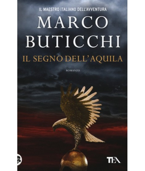 Marco Buticchi Scusi Bagnino L Ombrellone Non Funziona.Il Segno Dell Aquila