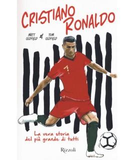 a88aedb0c3 Cristiano Ronaldo. La vera storia.